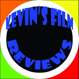 Kevin's Film Reviews